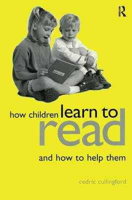 How Children Learn to Read and How to Help Them (Hardback)