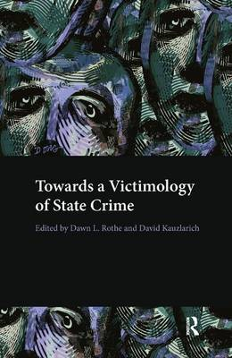 Towards a Victimology of State Crime (Hardback)