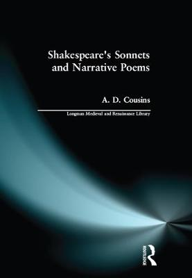 Shakespeare's Sonnets and Narrative Poems - Longman Medieval and Renaissance Library (Hardback)