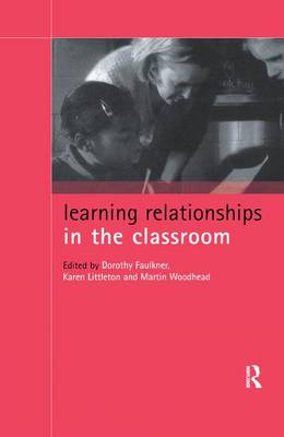 Learning Relationships in the Classroom (Hardback)