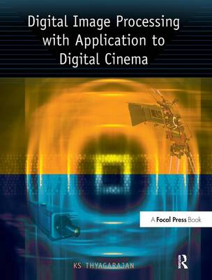 Digital Image Processing with Application to Digital Cinema (Hardback)