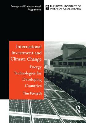 International Investment and Climate Change: Energy Technologies for Developing Countries (Hardback)