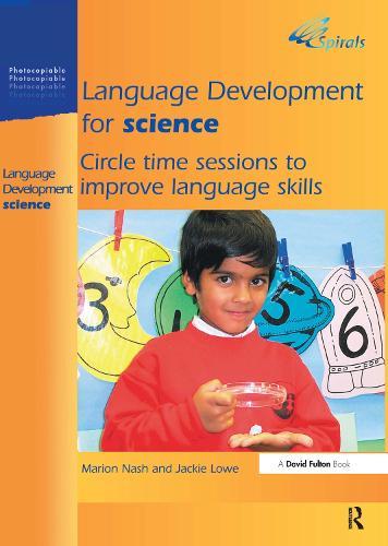 Language Development for Science: Circle Time Sessions to Improve Language Skills (Hardback)