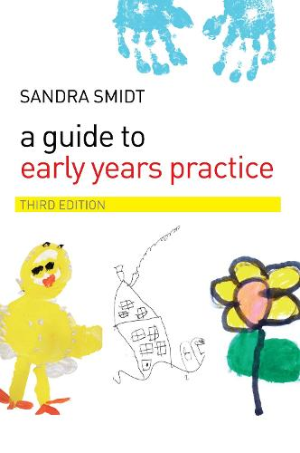 A Guide to Early Years Practice (Hardback)