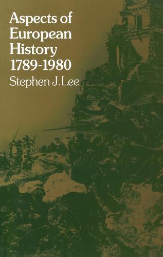 Aspects of European History 1789-1980 (Hardback)
