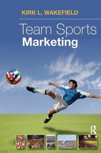 Team Sports Marketing (Hardback)