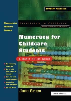 Numeracy for Childcare Students: A Basic Skills Guide (Hardback)