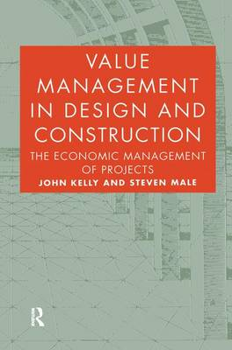 Value Management in Design and Construction (Hardback)