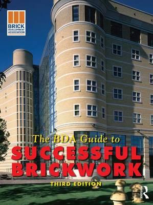 BDA Guide to Successful Brickwork (Hardback)
