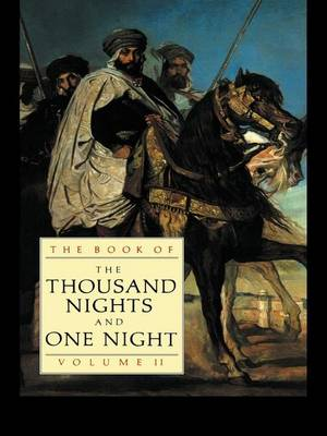 The Book of the Thousand Nights and One Night (Vol 2) (Hardback)