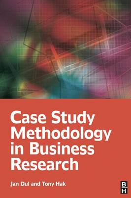 Case Study Methodology in Business Research (Hardback)