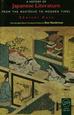 A History of Japanese Literature: From the Manyoshu to Modern Times (Hardback)