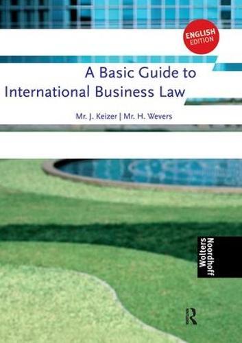 A Basic Guide to International Business Law (Hardback)