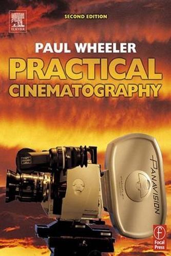 Practical Cinematography (Hardback)