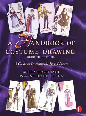A Handbook of Costume Drawing: A Guide to Drawing the Period Figure for Costume Design Students (Hardback)