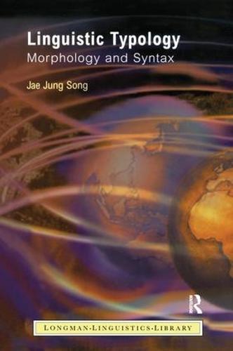 Linguistic Typology: Morphology and Syntax - Longman Linguistics Library (Hardback)
