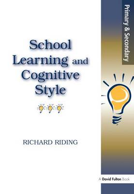 School Learning and Cognitive Styles (Hardback)