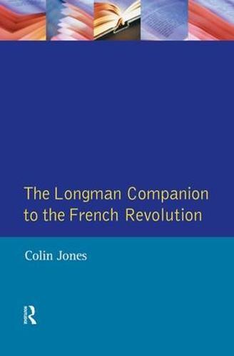 The Longman Companion to the French Revolution (Hardback)