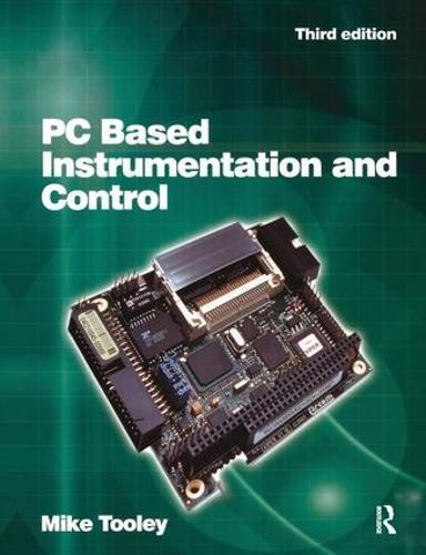 PC Based Instrumentation and Control, 3rd ed (Hardback)