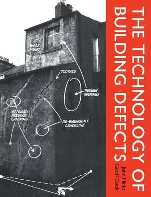 The Technology of Building Defects (Hardback)