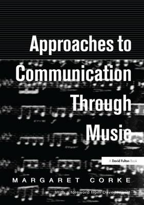 Approaches to Communication through Music (Hardback)