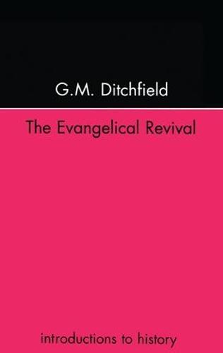 The Evangelical Revival (Hardback)