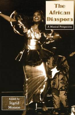 African Diaspora: A Musical Perspective - Critical and Cultural Musicology (Hardback)