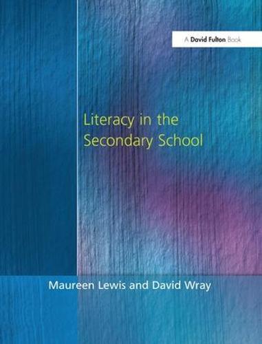 Literacy in the Secondary School (Hardback)