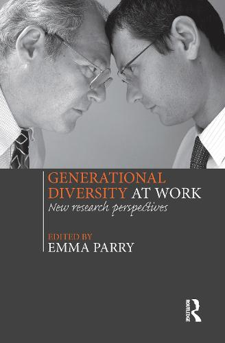 Generational Diversity at Work: New Research Perspectives (Hardback)