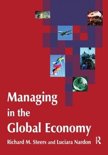 Managing in the Global Economy (Hardback)