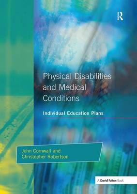 Individual Education Plans Physical Disabilities and Medical Conditions (Hardback)