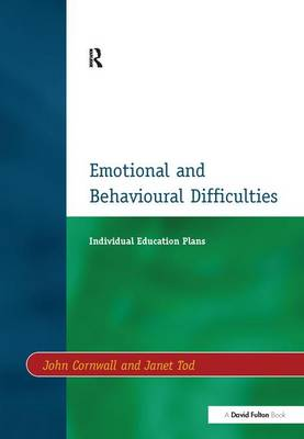 Individual Education Plans (IEPs): Emotional and Behavioural Difficulties (Hardback)