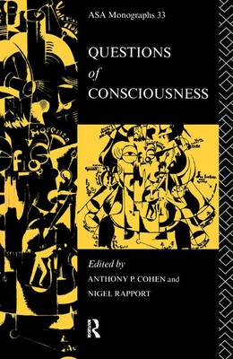 Questions of Consciousness - ASA Monographs (Hardback)