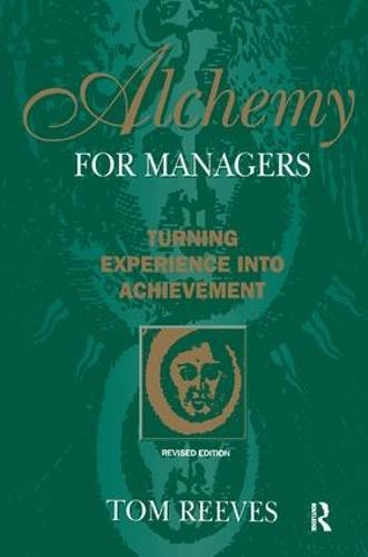Alchemy for Managers (Hardback)