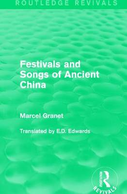 Festivals and Songs of Ancient China (Paperback)
