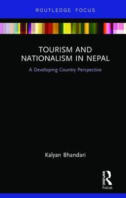 Cover Tourism and Nationalism in Nepal: A Developing Country Perspective
