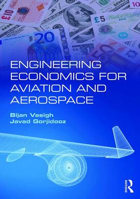 Engineering Economics for Aviation and Aerospace (Paperback)