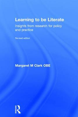 Learning to be Literate: Insights from research for policy and practice (Hardback)