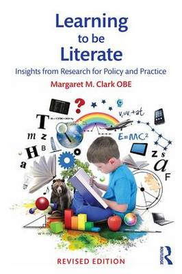 Learning to be Literate: Insights from research for policy and practice (Paperback)