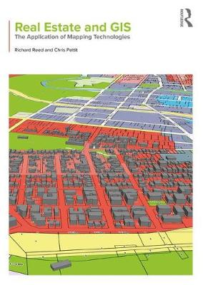 Real Estate and GIS: The Application of Mapping Technologies (Paperback)