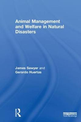 Animal Management and Welfare in Natural Disasters (Hardback)
