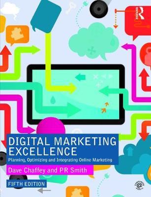 Digital Marketing Excellence: Planning, Optimizing and Integrating Online Marketing (Hardback)