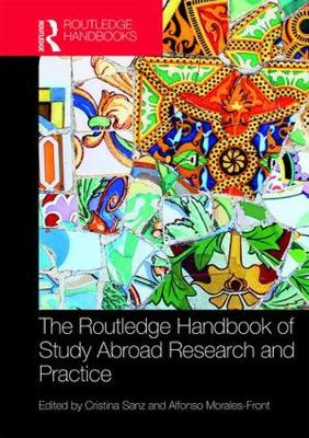 The Routledge Handbook of Study Abroad Research and Practice - Routledge Handbooks in Applied Linguistics (Hardback)