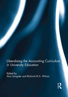 Liberalising the Accounting Curriculum in University Education (Paperback)