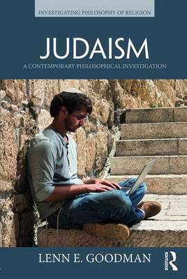 Judaism: A Contemporary Philosophical Investigation - Investigating Philosophy of Religion (Paperback)