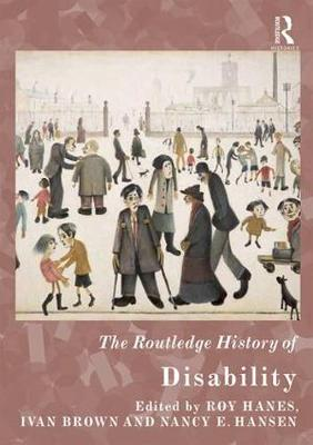 The Routledge History of Disability - Routledge Histories (Hardback)