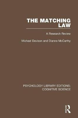The Matching Law: A Research Review - Psychology Library Editions: Cognitive Science (Paperback)