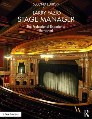 Stage Manager: The Professional Experience-Refreshed (Paperback)