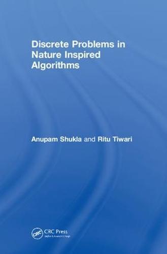 Discrete Problems in Nature Inspired Algorithms (Hardback)
