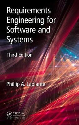 Requirements Engineering for Software and Systems, Third Edition - Applied Software Engineering Series (Hardback)
